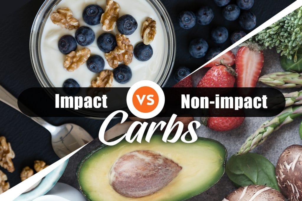 Impact vs Non impact carbs