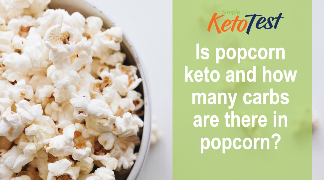 Is Popcorn Keto and How Many Carbs are there in Popcorn?
